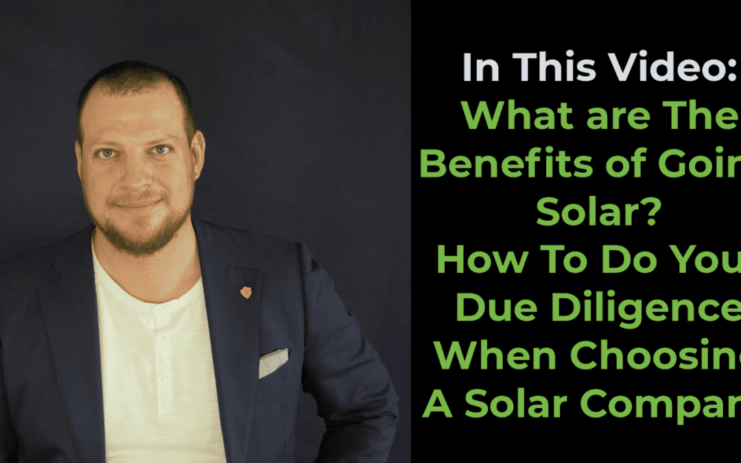 What are the Benefits of Going Solar?