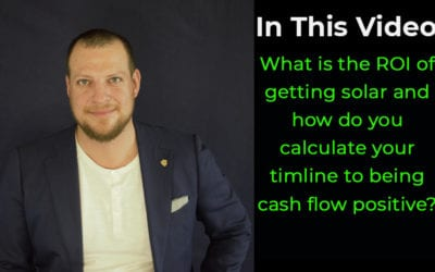 What is the ROI of getting solar and how do you calculate your timeline to being cash flow positive?